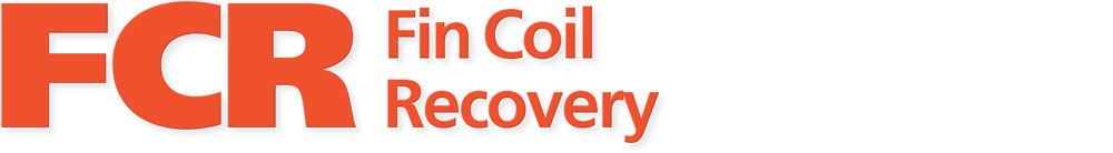 FCR | Fin Coil Recovery